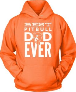 Best Pitbull Dad Ever Hoodie EL01
