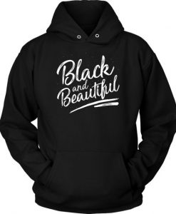 Black And Beautiful Hoodie EL01