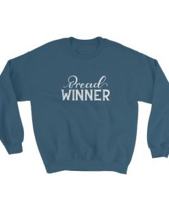 Bread Winner Sweatshirt AD01