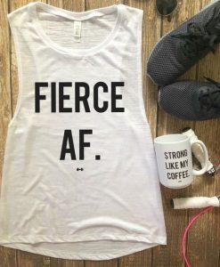 Fierce AF Funny Workout Tank Top EC01