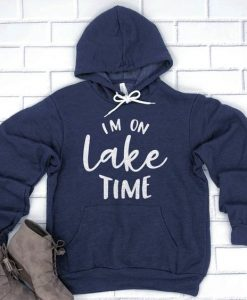 Im On Lake Time Hoodie EL01
