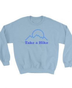 Take a Hike Sweatshirt AD01