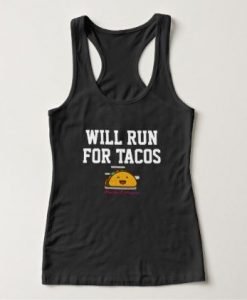 Will Run For Tacos Tank Top AD01
