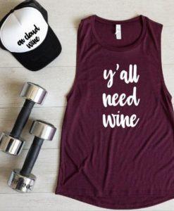 Yall Need Wine Tank Top EC01