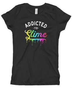 Addicted to Slime Birthday T Shirt ZK01