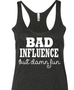 Bad Influence Tanktop ZK01