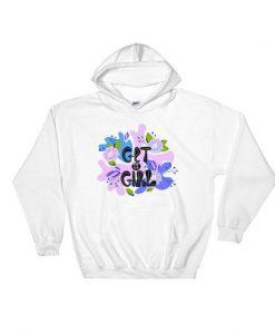 Get It Girl Hoodie EL01