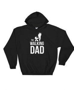 The Walking Dad Hoodie EL01