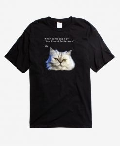 You Should Smile More Cat T-Shirt AD01