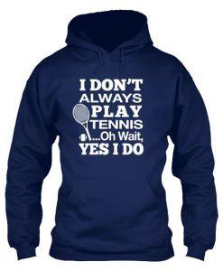 Always Tennis Hoodie ER01