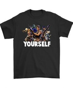 Yourself Fortnite T-Shirt FR01