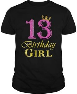 13 Birthday Girl Princess Tshirt EL2N
