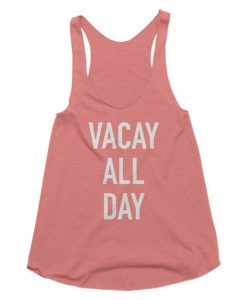 Vacay All Day TankTop DL27J0