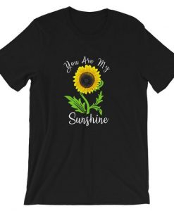 You are my sunshine T-Shirt DL18J0