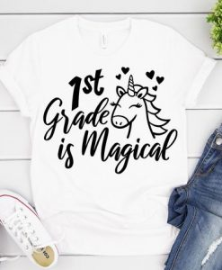 1st Grade is Magical T-Shirt ND3F01st Grade is Magical T-Shirt ND3F0
