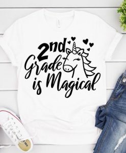 2nd Grade is Magical T-Shirt ND3F0