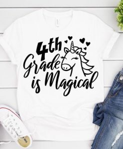 4th Grade is Magical T-Shirt ND3F0