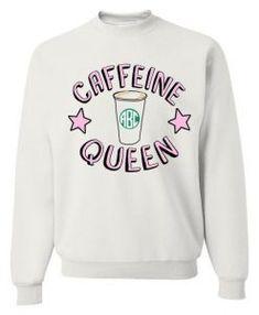 Caffeine Queen Sweatshirt EL5F0