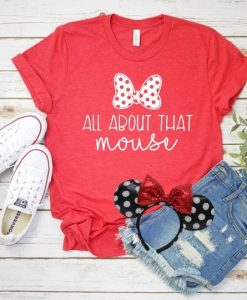 All About that Mouse T Shirt SR29F0
