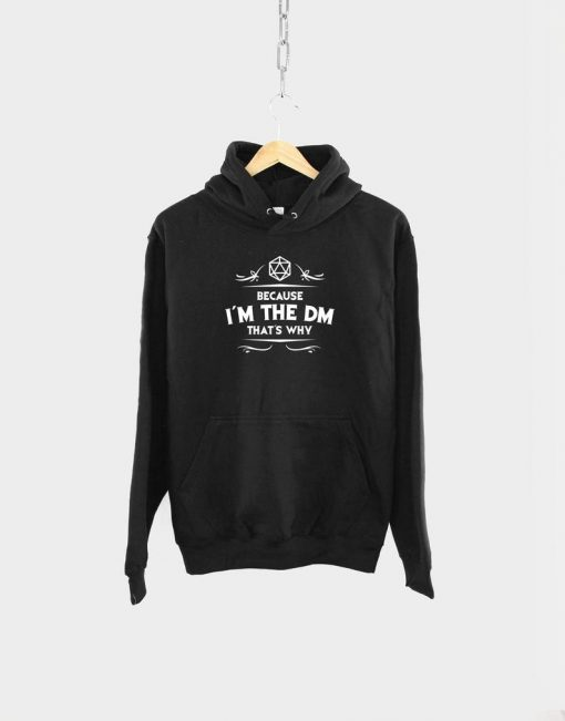 Because I'm The DM Hoodie TA29AG0
