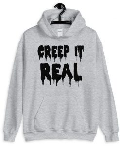 Creep It Real Hoodie LI20AG0