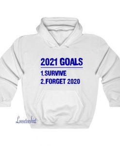 2021 Goals Hoodie SY27JN1