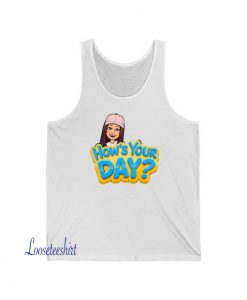 Hows Your Day Tank Top AL22JN1