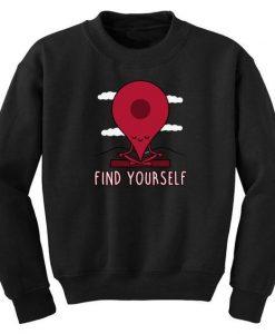 Find Yourself Sweatshirt SR6M1